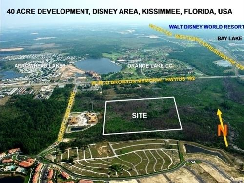 40+/- Acre Prime Development Site : Kissimmee : Osceola County : Florida