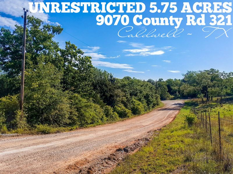 5.74 Acres In Burleson County : Caldwell : Caldwell County : Texas